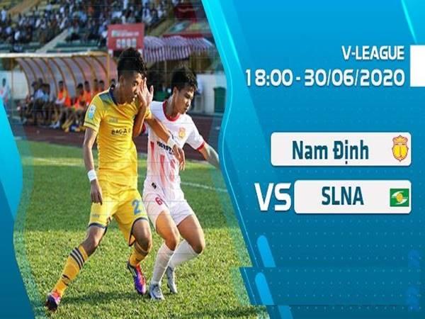 Nhận định bóng đá giữa Nam Định vs SLNA lúc 18h00 ngày 30/6