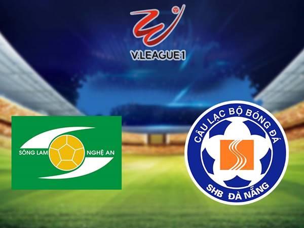 Nhận định Sông Lam Nghệ An vs SHB Đà Nẵng, 17h00 ngày 6/6
