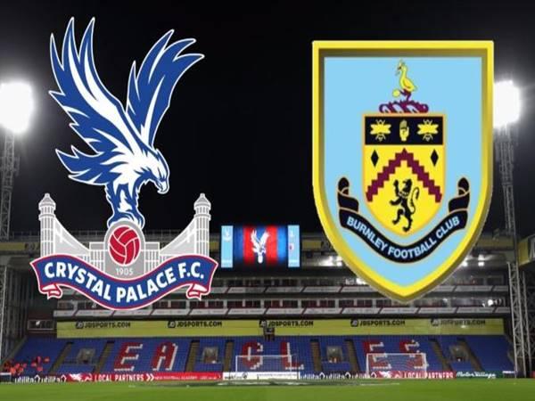Nhận định bóng đá giữa Crystal Palace vs Burnley lúc 02h00 ngày 30/06